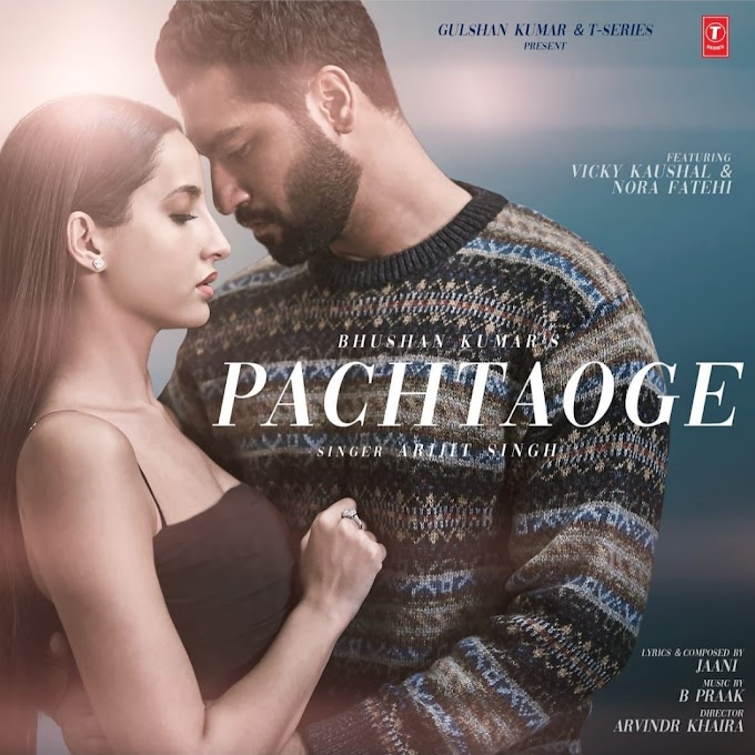 Pachtaoge Arijit Singh Feat Nora Fatehi Mp3 Lyrics Download