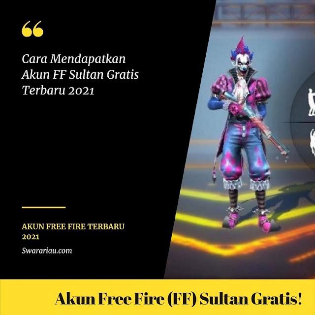 Akun Free Fire (FF) Sultan Gratis Full Skin