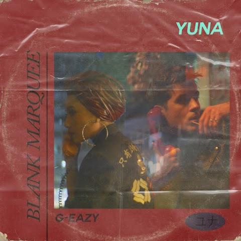Yuna - Blank Marquee (feat. G-Eazy) MP3