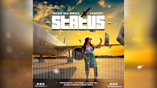 AUDIO | Mzee Wa Bwax Ft Tamimu - Status | MP3 Download