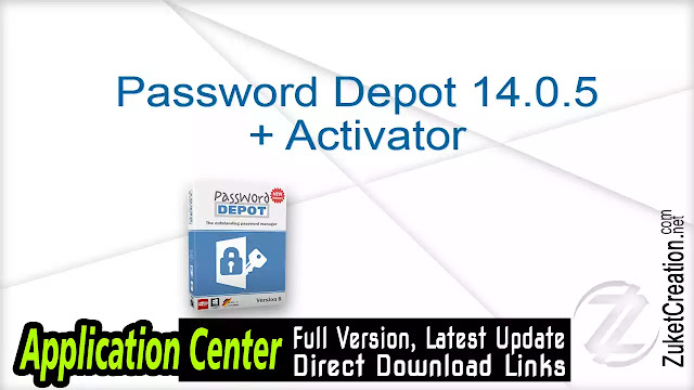 Password Depot 12.0.7 + Crack    |  22 MB