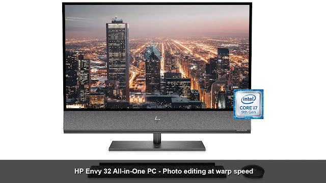 HP Envy 32 All-in-One PC - photo editing at warp speed