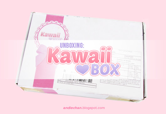 Unboxing: Kawaii Box [Review] + GIVEAWAY ♡