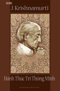 Đánh thức trí thông minh - Krishnamurti