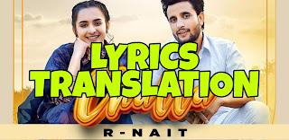Challa Lyrics Meaning/Translation in Hindi – R Nait