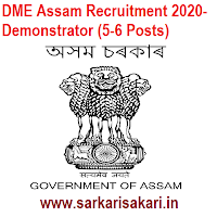 DME Assam Recruitment 2020- Demonstrator (5-6 Posts)