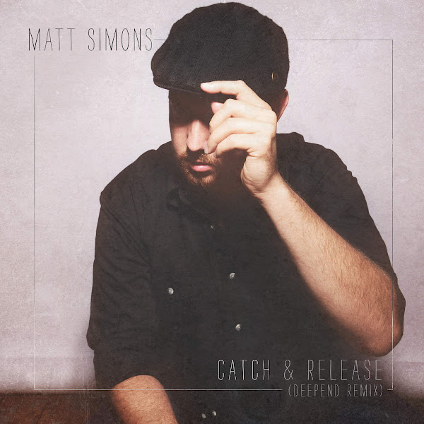 Matt Simons - Catch & Release (Deepend Remix) - Single Cover