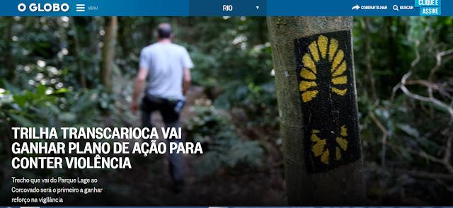http://oglobo.globo.com/rio/trilha-transcarioca-vai-ganhar-plano-de-acao-para-conter-violencia-21101290?utm_source=Twitter&utm_medium=Social&utm_campaign=O+Globo
