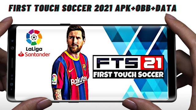 FTS 21 First Touch Soccer 2021 Android APK Data Download