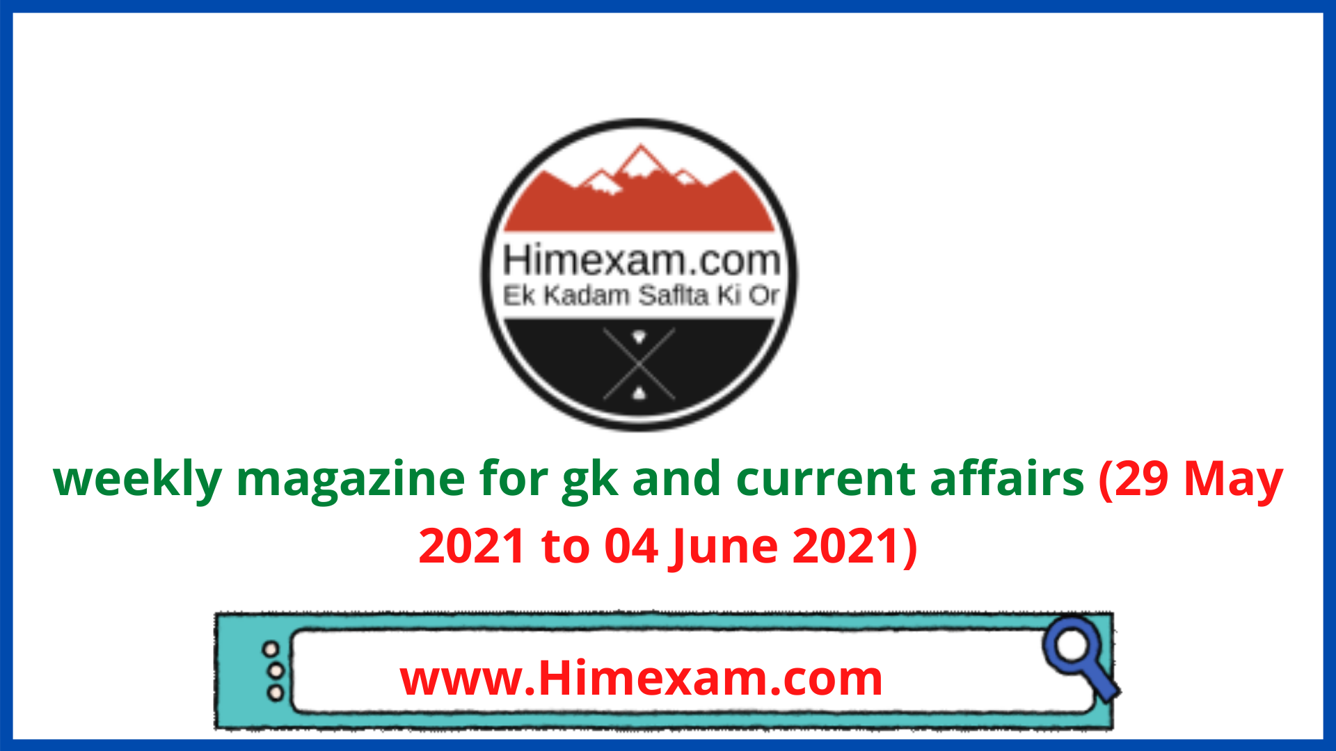 weekly magazine for gk and current affairs (29 May 2021 to 04 June 2021)