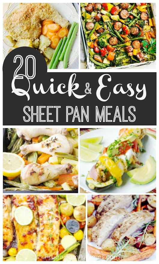 20 Quick, Healthy and Easy Sheet Pan Dinners