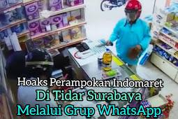 Hoax Perampok Indomaret Tidar Surabaya