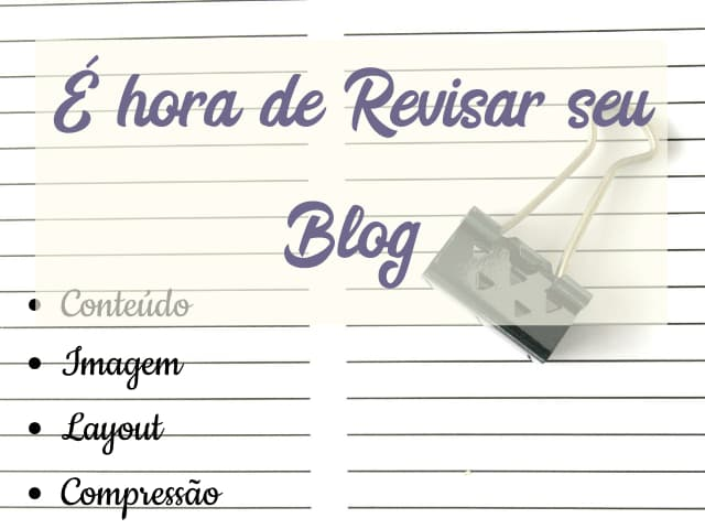 É hora de revisar seu blog