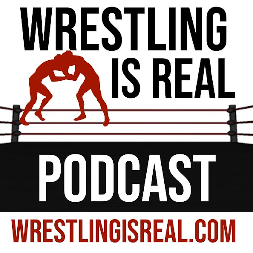 Wrestling Is Real Wrestling Podcast | Hosted by @KingOfPodcasts
