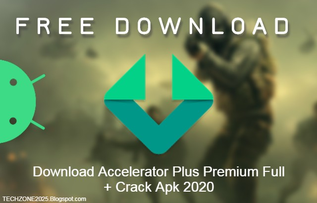 Download Accelerator Plus Premium Full + Crack Apk 2020