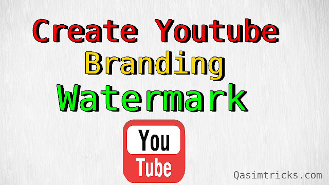 How to make a watermark for Youtube
