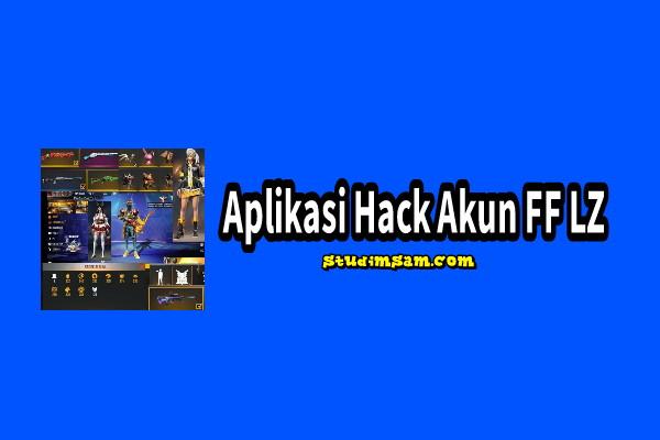 aplikasi hack akun ff lz
