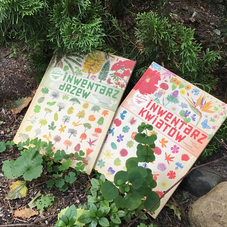 """""""Inwentarz kwiatów"""", """"Inwentarz drzew"""" Virginie Aladjidi, Emmanuelle Tchoukriel, Zakamarki, albumy przyrodnicze dla dzieci i dorosłych, dla każdego"""