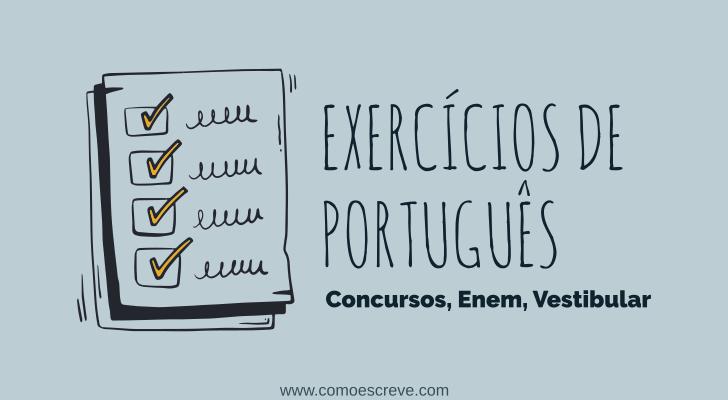 Exercícios de português [Concursos, Enem, Vestibular]