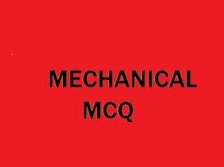 Mechanical MCQ