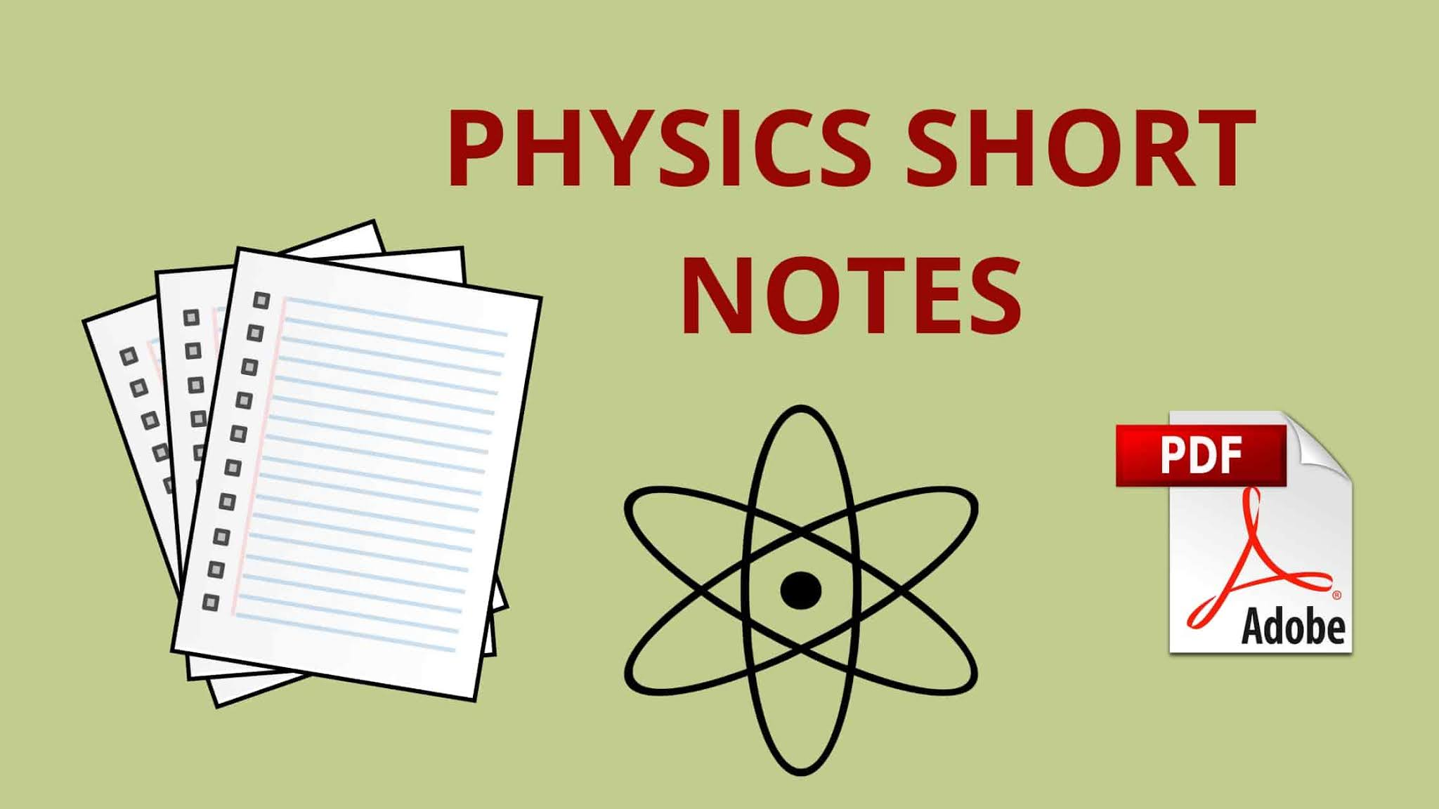 Physics Short Notes For JEE Mains and Advance