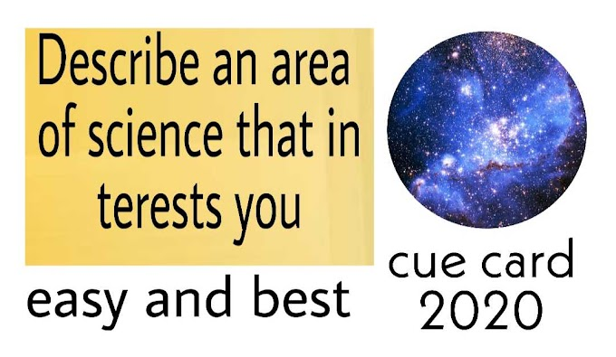 Describe an area of  science that in interests you