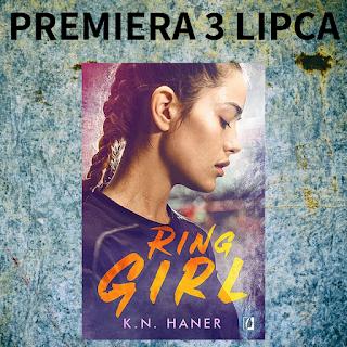 Ring girl - K.N. Haner - Fragment powieści