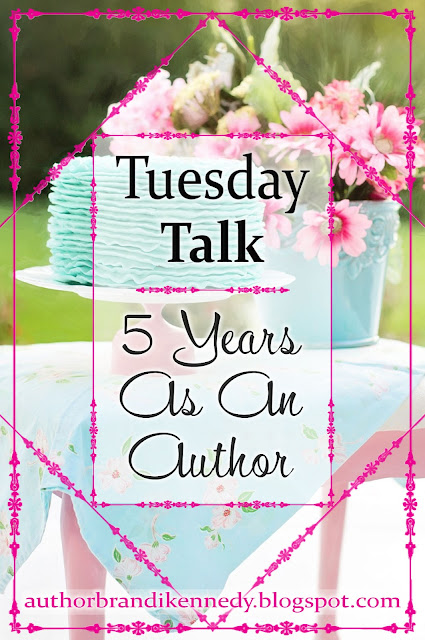 Tuesday Talk: Five Years As An Author