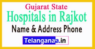 Hospitals in Rajkot Gujarat