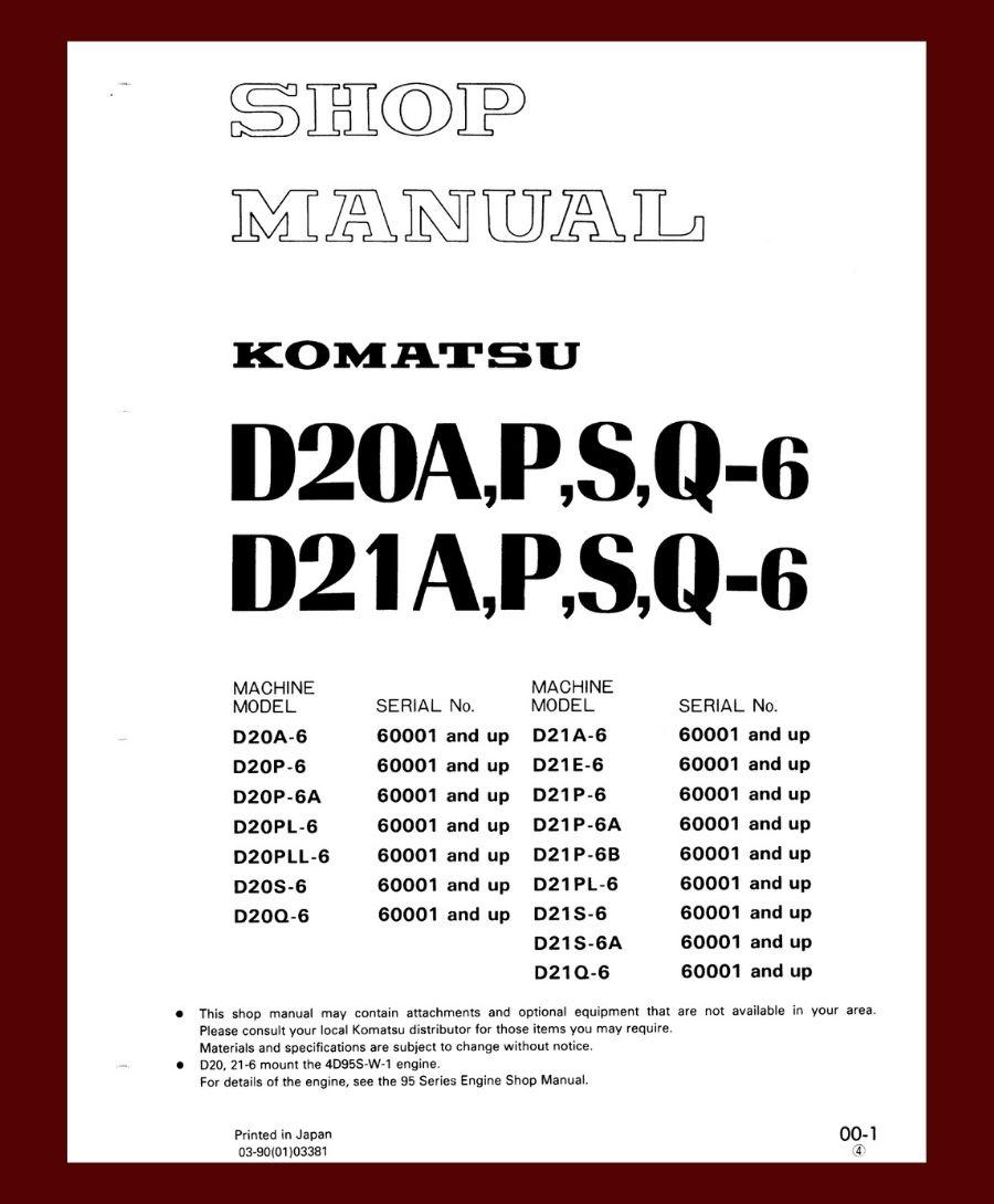 Shop Manual Komatsu D20P-6 D21P-6 D20A-6 D21A-6