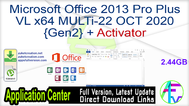 Microsoft Office 2013 Pro Plus VL x64 MULTi-22 OCT 2020 {Gen2} + Activator