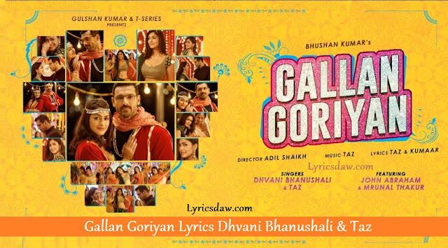 Gallan Goriyan Lyrics In Hindi Dhvani Bhanushali