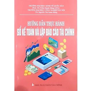 Hướng Dẫn Thực Hành Sổ Kế Toán Và Lập Báo Cáo Tài Chính  ebook PDF-EPUB-AWZ3-PRC-MOBI