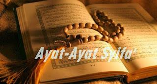 Ayat Syifa yakni beberapa ayat tertentu di dalam Al 6 Ayat Syifa (Ayat-Ayat Penyembuh) Segala Penyakit