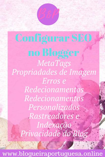 Configurar SEO no Blogger Tutorial passo a passo