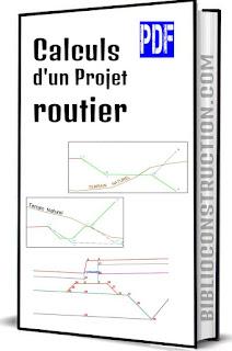 Calculs d'un Projet routier pdf