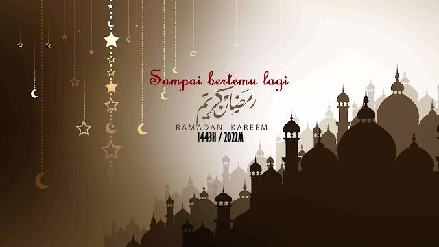 Berlabuh Sudah Tirai Ramadan 1442H 2021