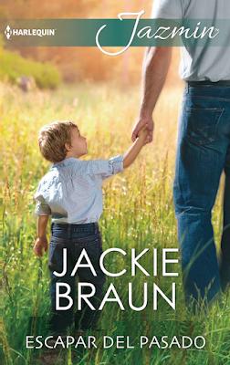 Jackie Braun - Escapar Del Pasado