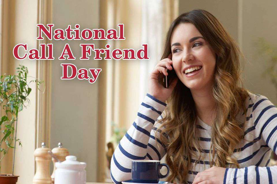 National Call a Friend Day Wishes