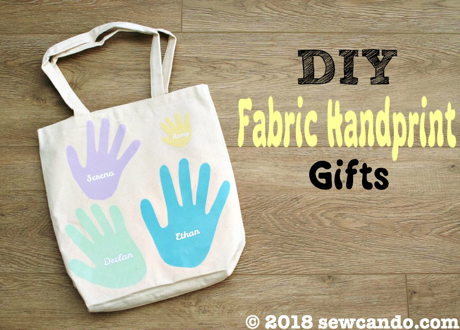 sew can do diy no sew fabric keepsake handprint gifts