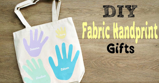 DIY Fabric Keepsake Handprint Gifts