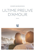 Ultime preuve d'amour - Michel CANESI - Jamil RAHMANI