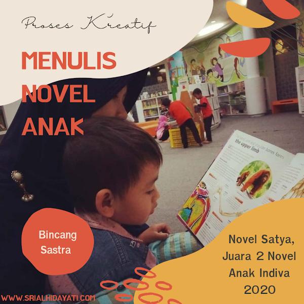 "Proses Kreatif Menulis Novel ""Satya"" Juara 2 Novel Anak Indiva 2020 Bersama Eika Vio"
