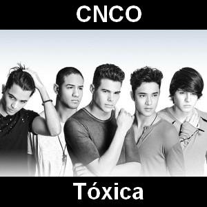 CNCO - Toxica