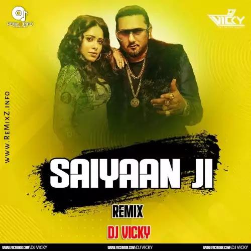 saiyaan-ji-remix-dj-vicky