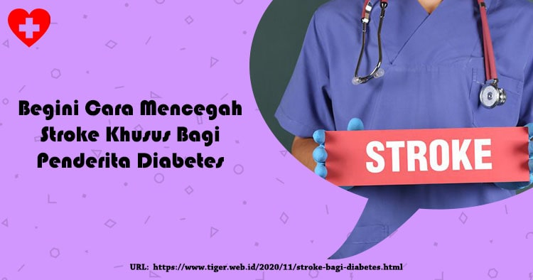 Begini Cara Mencegah Stroke Khusus Bagi Penderita Diabetes