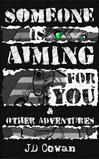 Someone Is Aiming for You - JD Cowan