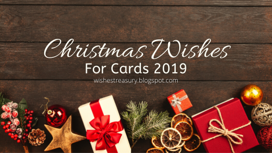 Christmas Wishes For Cards 2019