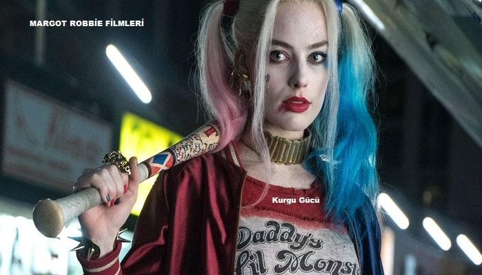 Margot Robbie Filmleri - Gerçek Kötüler - Suicide Squad - Kurgu Gücü