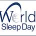 World Sleep Day : 13 March